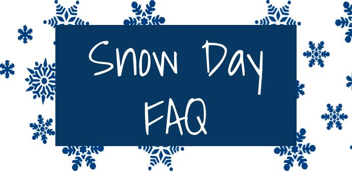 snow day faq